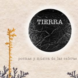 Disco libro «Tierra. Poemas y música de las esferas.»