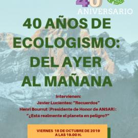 ANIVERSARIO DE ANSAR. 40 AÑOS DE ECOLOGISMO: DEL AYER AL MAÑANA.